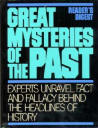 Great Mysteries of the Past by Readers Digest
